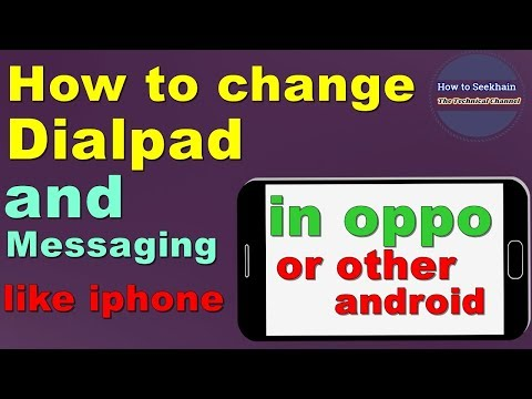 HOW TO CHANGE DIALPAD IN OPPO OR OTHER PHONES// URDU | HINDI // BY HOW TO SEEKHAIN