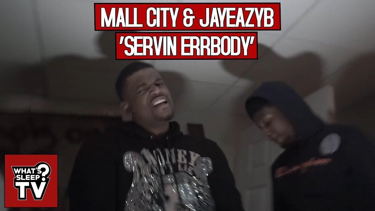 Mall City & JayEazyB - Servin Errbody
