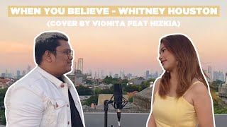Download WHEN YOU BELIEVE - WHITNEY HOUSTON (COVER BY VIONITA FEAT HIZKIA)