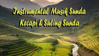 Instrumental Musik Sunda dengan Kecapi dan Suling Dipadukan Kicau Burung dan Alam
