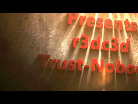 R3dc3d - trust nobody (music video)