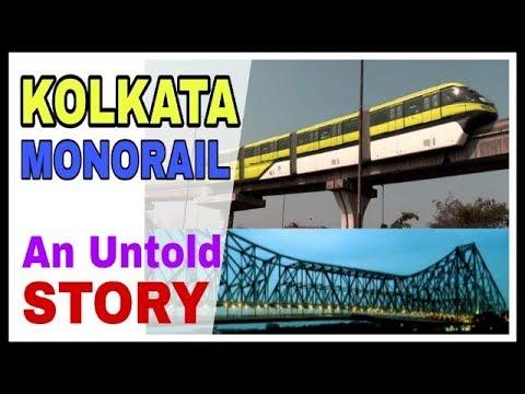 KOLKATA MONORAIL- An Untold Story