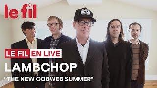LAMBCHOP - The New Cobweb Summer // Live @ le fil
