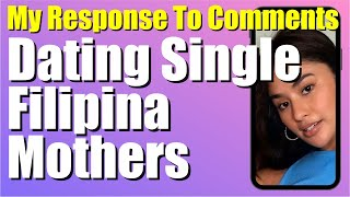 Comment Response to Not Dating Single Filipina Mothers   Find a Filipina   Marry Philippines