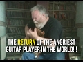 Download The RETURN Of The Angriest Guitar Player In The World!!! MP3 song and Music Video