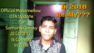 Masmallow Update For Samsung Galaxy J2 (J200G) In 2018||Really My Opinion