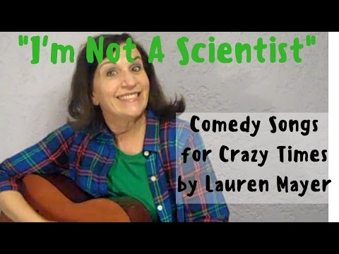 I'm Not A Scientist