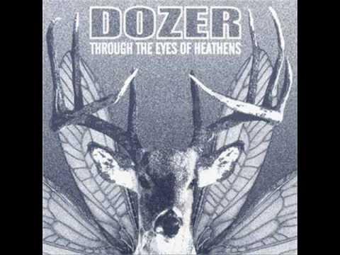 Dozer - Until Man Exists No More