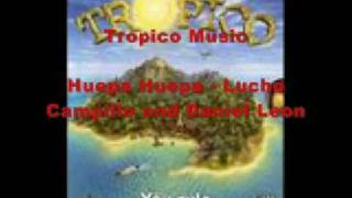 Tropico Music - Huepa Huepa by Lucho Campillo and Daniel Leon