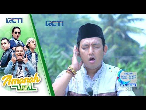 AMANAH WALI - Subhanallah Apoy Suara Ngajinya Bikin Adem [04 Mei 2017]