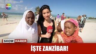 İşte Zanzibar!