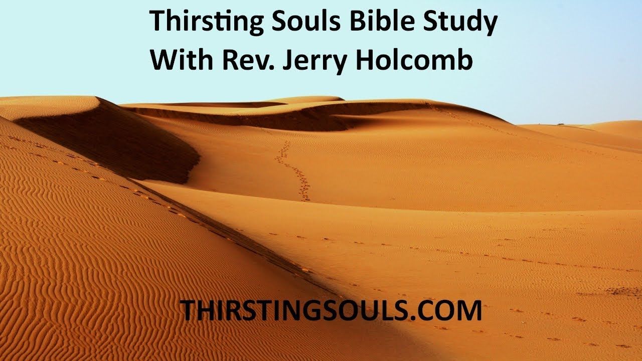 """THIRSTING SOULS BIBLE SERMONS: """"Does Love Equal Reverence For God?"""" Hebrews  Chapter 12"""