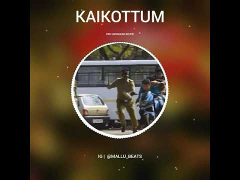 Kaikottum Kanditilla Remix | Nivin Pauly Bgm | Oru Vadakkan Selfie Bgm | Vaikom Vijayalakshmi
