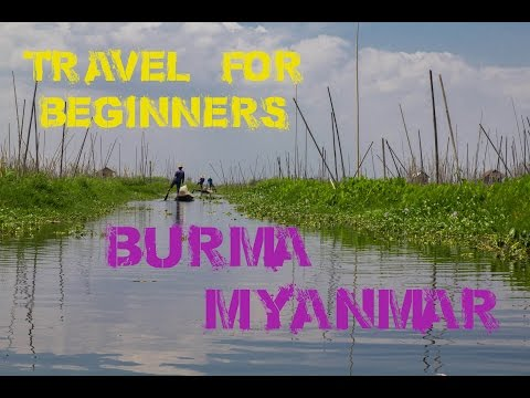 Burma travel guide