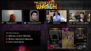 Path of Exile The Lioneye's Watch Podcast #19 - Feat Mathil!