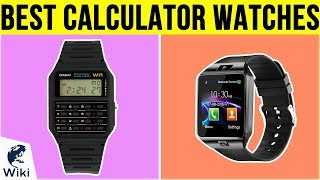 10 Best Calculator Watches 2019