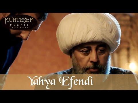 Yahya Efendi - Muhteşem Yüzyıl 78.Bölüm