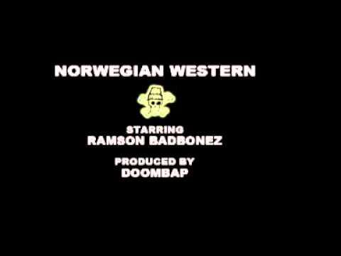 Ramson Badbonez - Norwegian Western (Produced by Doombap)