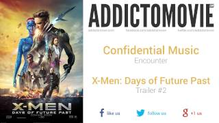 X-Men: Days of Future Past - Trailer #2 Music #1 (Confidential Music - Encounter)
