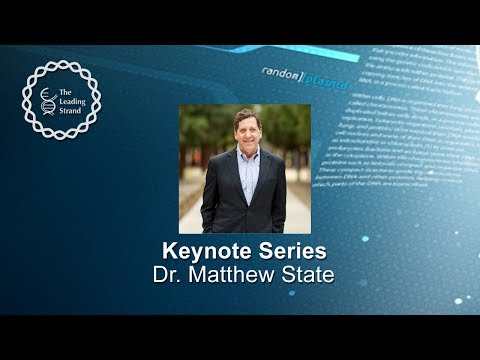 CSHL Keynote, Dr. Matthew State, University of California, San Francisco