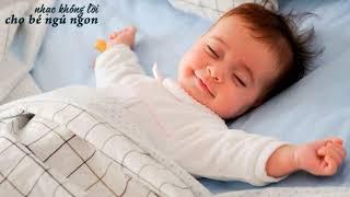 Nhạc không lời ru bé ngủ ngon 💓8 giờ 💓Mẹ thảnh thơi con yêu nghỉ ngơi 💓
