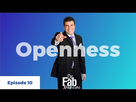 Top 3 Tips On How To Be Open Minded - Dr. Fab Mancini