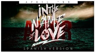 Martin Garrix x Bebe Rexha - In The Name Of Love (Spanish Version) [April