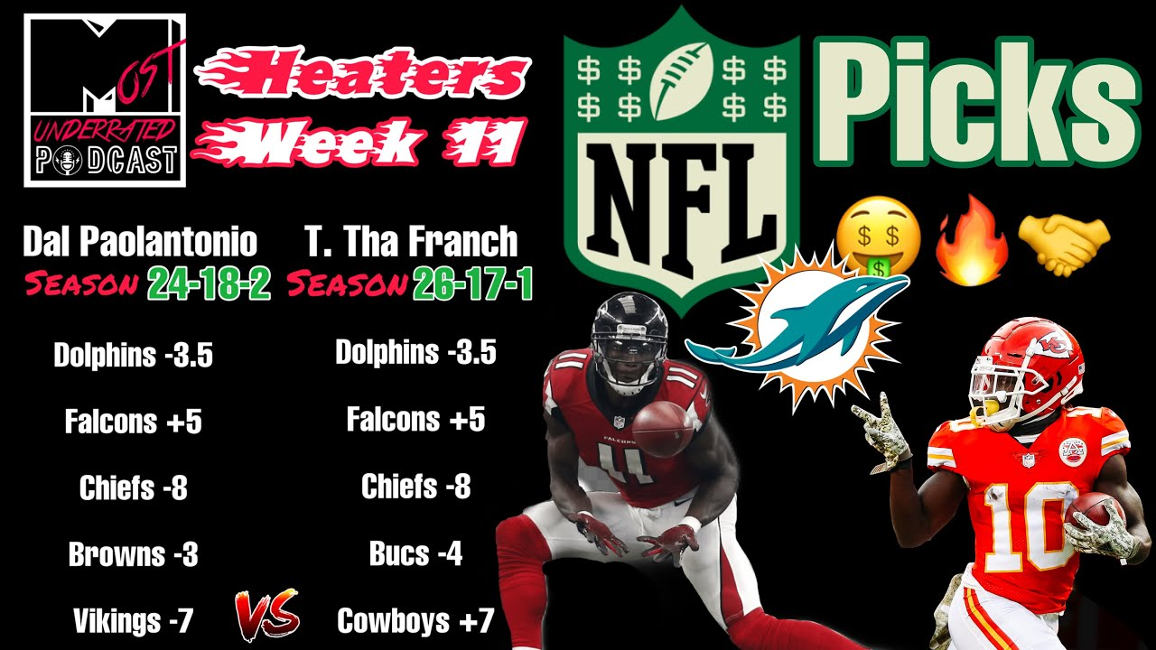 Heaters Week 11! Best NFL Picks Against the Spread | Most Underrated Podcast