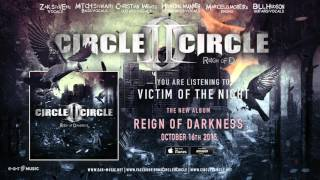 """Circle II Circle """"Victim Of The Night"""" Official Song Stream"""