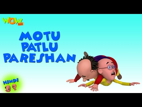 Motu Patlu Pareshan - Motu Patlu in Hindi - 3D Animation Cartoon for Kids -As seen on  Nickelodeon thumbnail
