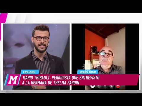 Mario Thibault dio detalles de la entrevista que tuvo con la hermana de Thelma Fardín