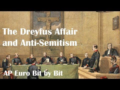 The Dreyfus Affair and Anti-Semitism: AP Euro Bit by Bit #36