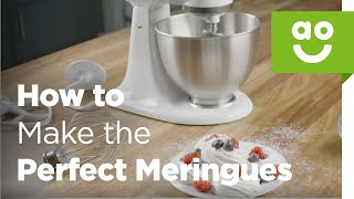 Comment Faire le Parfait Meringues avec KitchenAid | Cuire Conseils | ao.com