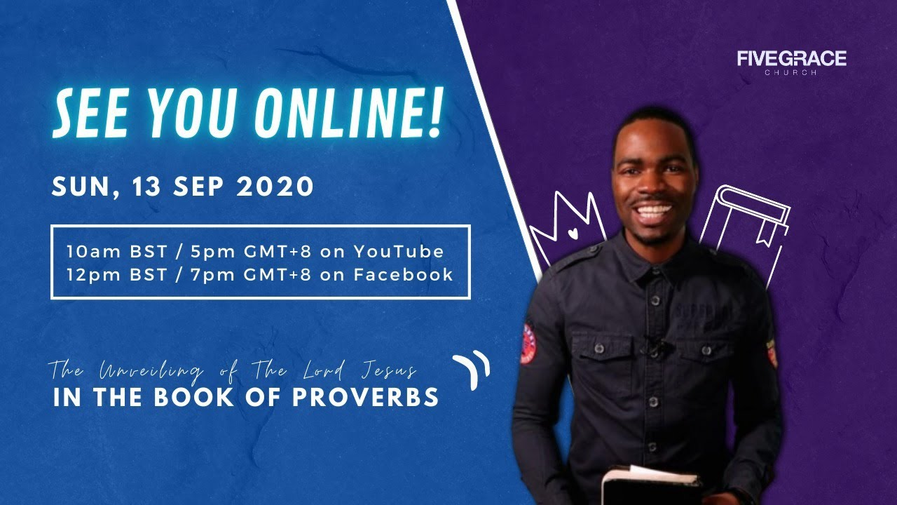 Jesus  — The Wisdom Of God in Proverbs. Sunday Online Service | 13 September 2020