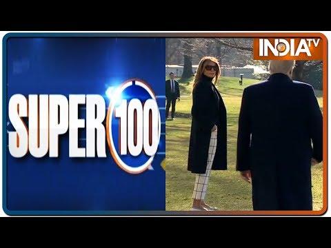 News 100 Nonstop | February 23, 2020 (IndiaTV News)