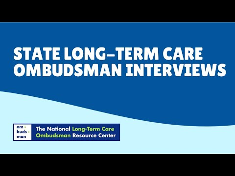 State Long-Term Care Ombudsmen Interview