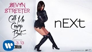 Watch Sevyn Streeter Next video