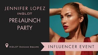 Jennifer Lopez INGLOT Collection | INGLOT Event