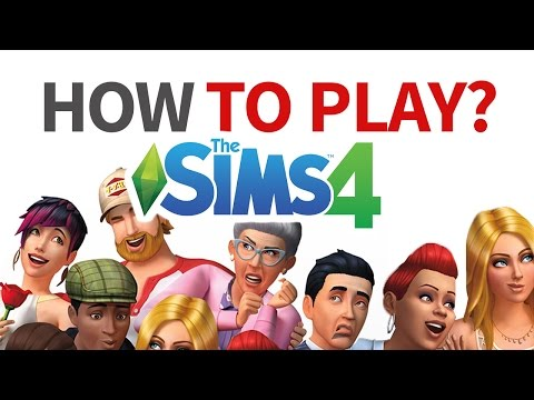 HOW TO PLAY THE SIMS 4  |  For Beginners!