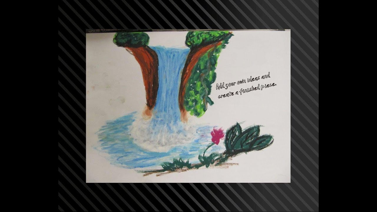 Oil Pastel  Drawing A Waterfall