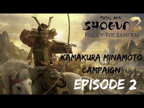 Ep. 2: Total War: Shogun 2 - Rise of the Samurai - Kamakura Minamoto Campaign
