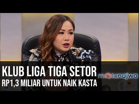 PSSI Bisa Apa Jilid 2: Klub Liga Tiga Setor RP1,3 Miliar untuk Naik Kasta (Part 1)   Mata Najwa