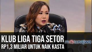 PSSI Bisa Apa Jilid 2: Klub Liga Tiga Setor RP1,3 Miliar untuk Naik Kasta (Part 1) | Mata Najwa