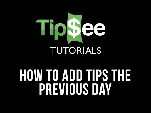 How to Add Tips the Previous Day on TipSee