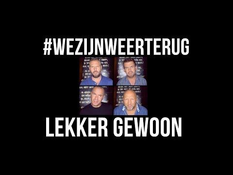 Lekker Gewoon - We Zijn Weer Terug [Official Music Video]