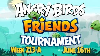 Angry Birds Friends Knights of the Golden Egg Tournament Week 213A Levels 1 - 6 NO PU