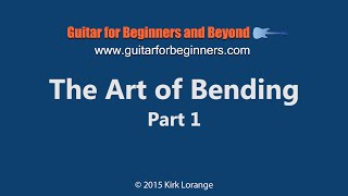 Guitar lesson - The Art of Bending - Part 1
