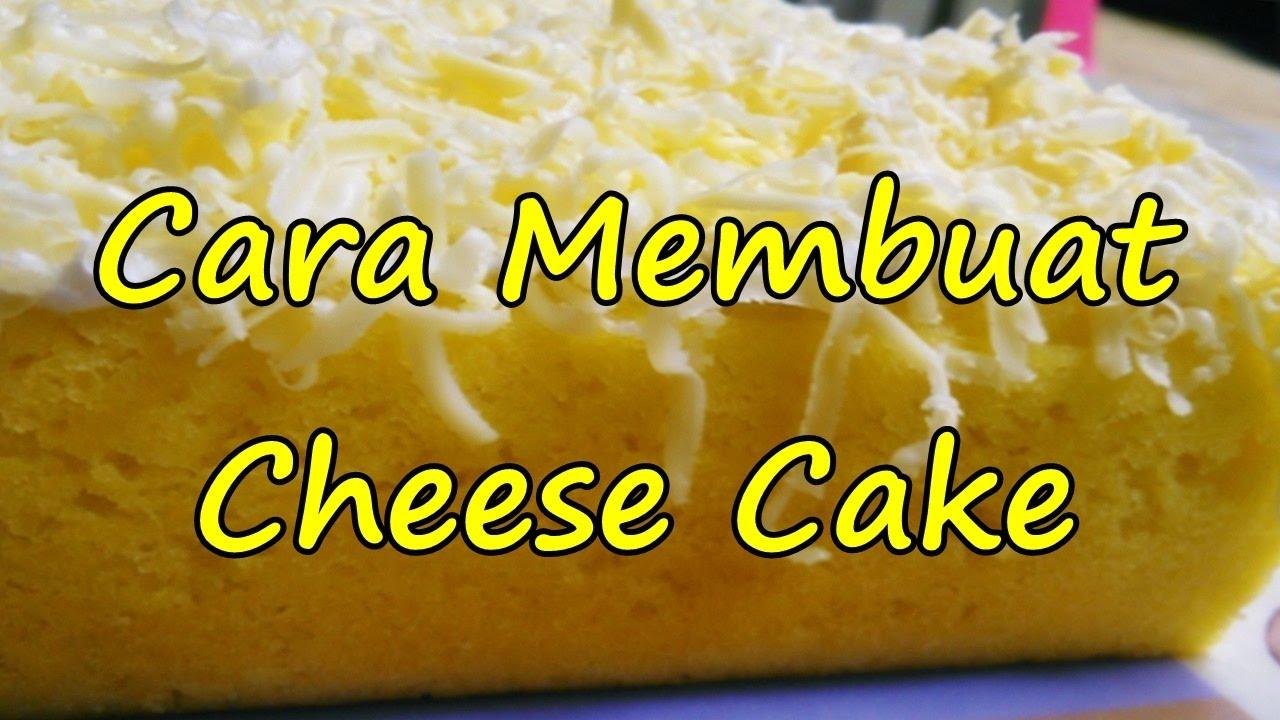 Cara Membuat Cheese Cake Yang Mudah