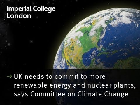 UK needs to commit to more renewable energy and nuclear plants, says Committee on Climate Change