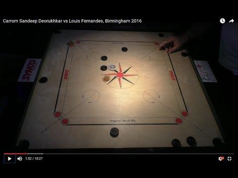 Carrom Sandeep Deorukhkar vs Louis Fernandes, Birmingham 2016